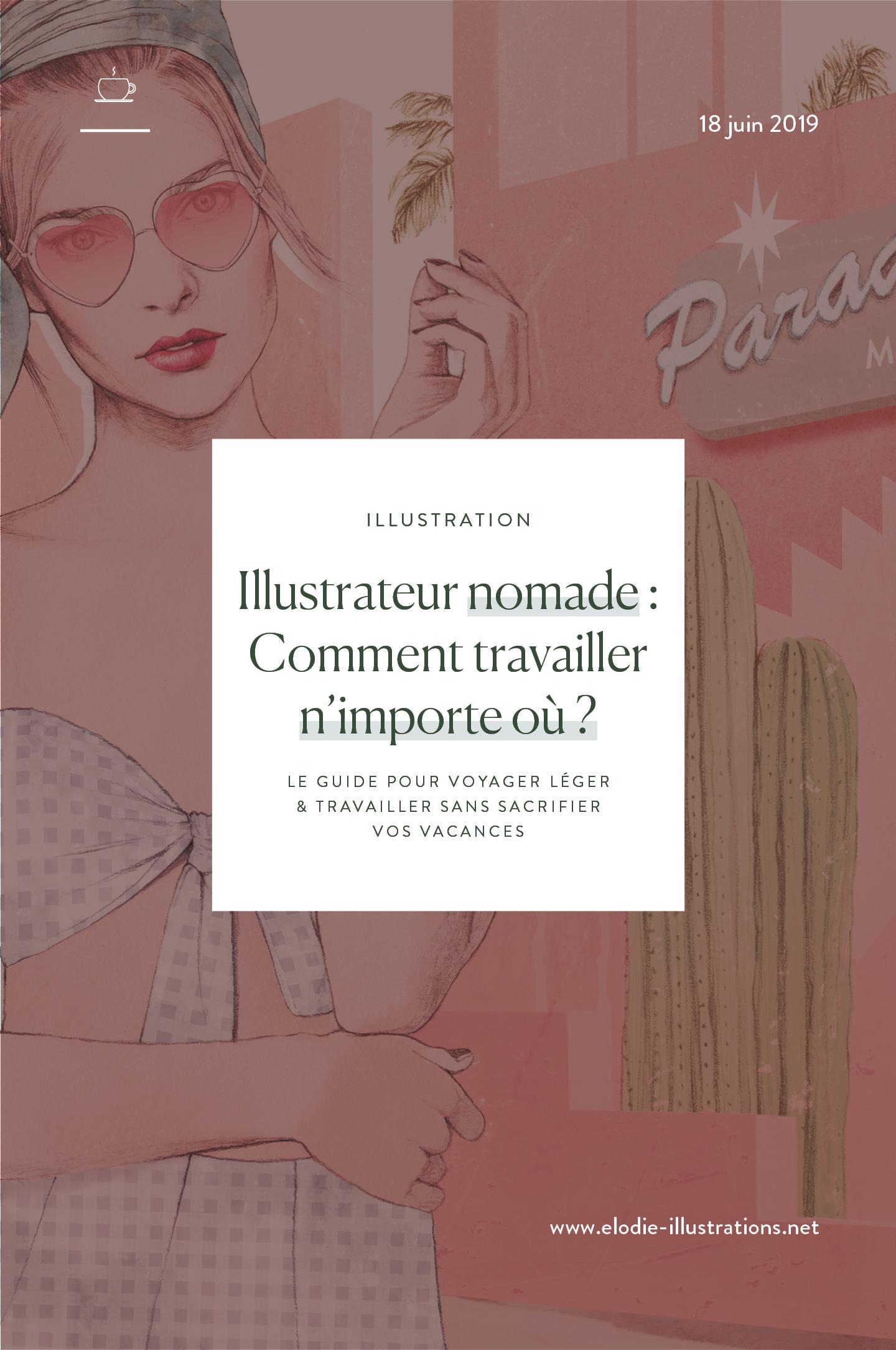 Dans cet article, je vous donne 2-3 trucs d'illustrateur nomade pour travailler n'importe où sans sacrifier vos vacances. | Cliquez pour lire l'article