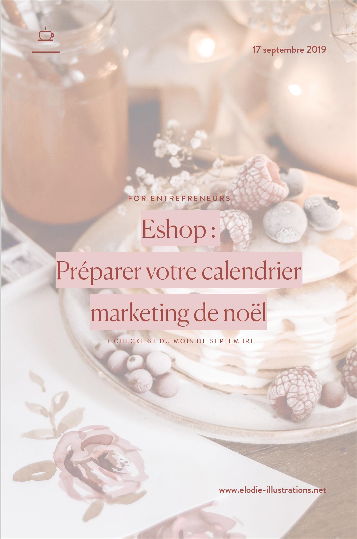 Pour booster vos ventes à noël, il faut s'y prendre dès la rentrée ! Dans cet article je vous guide pour planifier votre calendrier marketing de noël.